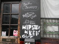 No Hipsters. They mean it at this London establishment ...