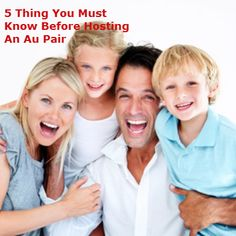 The 5 Things You MUST Know BEFORE Hosting an Au Pair  http://www.aupairexchange.com.au/index.php/en/fantastic-host-family #aupair #aupairexchange