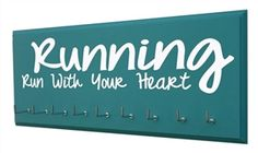 Inspiring running quotes - Running...with all your - Medal hanger - $24.99
