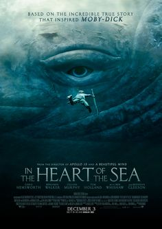 In the Heart of the Sea Directed by Ron Howard, starring Chris Hemsworth, Cillian Murphy, Brendan Gleeson. A recounting of a New England whaling ship's sinking by a giant whale in an experience that later inspired the great novel Moby-Dick. 3d Cinema, Films Cinema, Cinema Posters, Movie Posters, 2015 Movies, All Movies, Great Movies, Movies To Watch, Drama Movies
