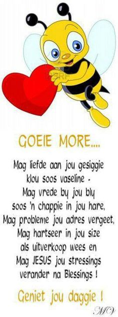 goeie more bytjie Good Night Quotes, Good Morning Good Night, Bible Quotes, Bible Verses, Scriptures, Blessing Words, Afrikaanse Quotes, Goeie More, Morning Greetings Quotes