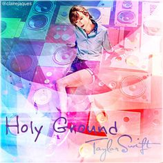 Holy Ground Taylor Swift cover edit by Claire Jaques