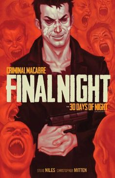 Criminal Macabre: Final Night - The 30 Days of Night Crossover by Christopher Mitten, http://www.amazon.co.uk/dp/1616551429/ref=cm_sw_r_pi_dp_qQjMsb0YX69MY