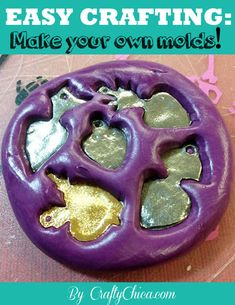 EASY CRAFTING: Make your own molds! | CraftyChica.com | Official site of award-winnning artist and novelist, Kathy Cano-Murillo.