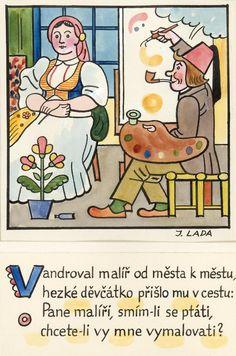 Kalamajka – Vandroval malíř od města k městu, 1913 Mythology, Illustrators, Folk Art, Fairy Tales, The Past, Graham Crackers, Comics, Retro, Czech Republic