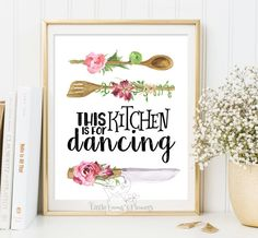 This kitchen is for dancing print Kitchen art print quote art typographic print housewarming gift Instant Download printable kitchen 175 by LittleEmmasFlowers on Etsy https://www.etsy.com/listing/224778030/this-kitchen-is-for-dancing-print