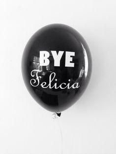 Bye Felicia Balloons Divorce Balloons 11 Inch by PomJoyFun