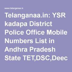 Telanganaa.in: YSR kadapa District Police Office Mobile Numbers List in Andhra Pradesh State…