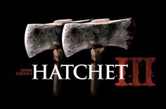 New Clip From Hatchet 3 [MOVIES] - See more at http://www.ab4g.co/blog/2013/6/5/new-clip-from-hatchet-3-movies.html
