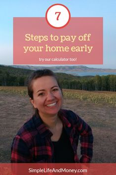 Want to pay off your home early? Check out these seven easy steps. It's amazing how fast you can do this and how much money you can save! Check out these tips. Tips to pay off mortgage Paying Off Mortgage Faster, Pay Off Mortgage Early, Mortgage Calculator, Mortgage Payment, Part Time Jobs, Debt Payoff, It's Amazing, Ways To Save Money, Extra Money