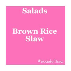 Score this yummy, healthier, recipe here! --->  https://www.uhc.com/health-and-wellness/healthy-recipes/salads/crunchy-brown-rice-slaw