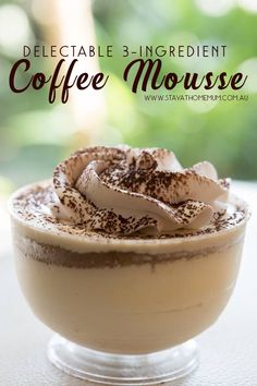 This Delectable Coffee Mousse is such a sweet, creamy and fluffy dessert that you can just easily indulge in. It's super easy to make and needs only 3 ingredients. easy 3 ingredients easy for a crowd easy healthy easy party easy quick easy simple Quick Easy Desserts, Delicious Desserts, Yummy Food, Easy Dinner Party Desserts, Dinner Recipes, Quick Dessert Recipes, Cake Recipes, Mousse Dessert, Coffee Dessert