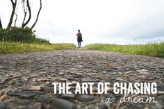 alisaburke: the art of chasing a dream (great video series on pursuing creativity or any dream)