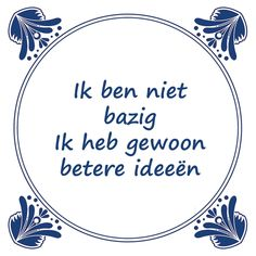 E-mail - Roel Palmaers - Outlook Best Quotes, Funny Quotes, Genius Quotes, Dutch Quotes, Verse, Work Quotes, Funny Fails, Picture Quotes, Positive Vibes
