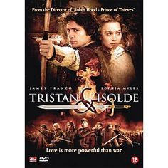Tristan and Isolde--one of my favorite movie, great love story.