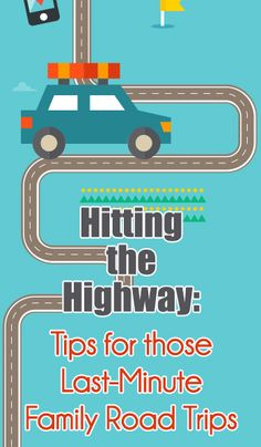 Nothing says summer like a family road trip! Here are some quick reminder tips to help your last-minute road trips go smoothly.