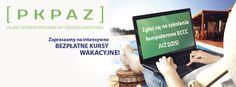Tylko teraz! Tylko u nas! Możesz zdobyć Komputerowe prawo jazdy w Wakacje! Nie zwlekaj już dziś zapisz się na Intensywny Wakacyjny Kurs komputerowy! Zapraszamy. Rekrutacja trwa! Więcej informacji na stronie www.pkpaz.pl