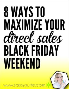 Read about how to maximize your #directsales business Black Friday, Small Business Saturday, or Cyber Monday deals.  Come on over and join The Socialite Suite on Facebook - FREE tips!!! http://www.thesocialitesuite.com