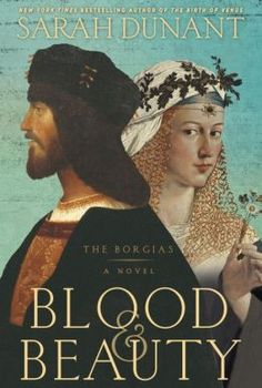 New arrival: Blood Beauty by Sarah Dunant