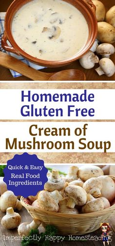 Homemade Gluten Free Cream of Mushroom Soup Recipe. Quick and easy to make with real food ingredients.