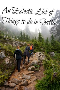 An Eclectic List of Things to do in Seattle