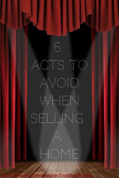 6 Acts to Avoid When Selling a Home