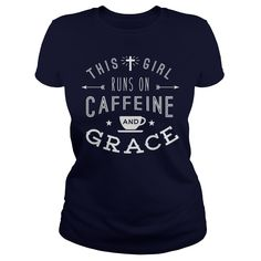 This Girl Runs on Caffeine and Grace T Shirt