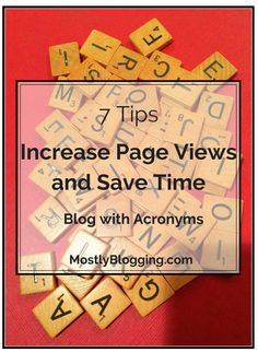 Blogging with acronyms saves you time and gets you page views. This unique idea for time-saving blogging tools can save #bloggers time and increase their traffic.