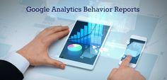 Leverage Google analytics behavior reports in your marketing