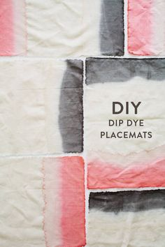 DIY dip dye placemats | ... Dark and light grey for the bedroom curtains :)