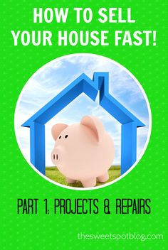 How to Sell Your House Fast! Part 1: Finish Projects and Repairs by The Sweet Spot Blog  #sellhouse #diy #houseforsale