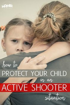 If you are in public with your children during an active shooter situation (what is referred to afterward as a mass shooting if there were many injuries and casualties) here is what experts suggest you do to increase the chances of survival for both you and your children.