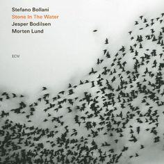 Stefano Bollani Stone In The Water ECM 2009