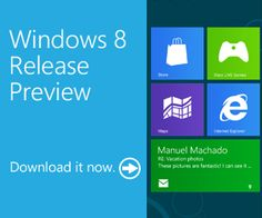 Microsoft Corp. today announced the availability of the Windows 8 Release Preview.Download the Windows 8 Release Preview(.ISO) in 14 Languages