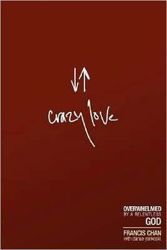 """Crazy Love""  I'm reading this right now.  I like it.  It makes you think."