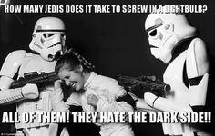 Star Wars humor. Haha.