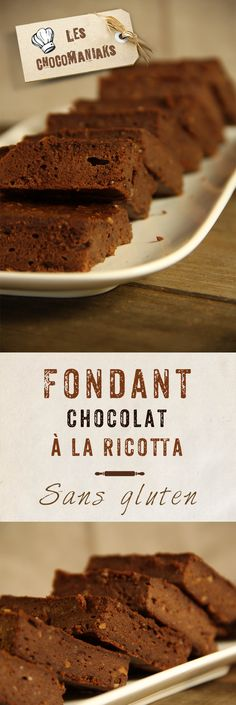 Fondant Chocolat à la Ricotta - sans gluten // Blog Les Chocomaniaks www.chocomaniaks.fr - ©KAOKA - Chocolat Bio Équitable Ricotta, Brookies, French Food, Nutrition, Gluten Free, Beef, French Recipes, Foods, Gourmet Desserts