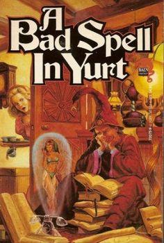 13 September 2012 : A Bad Spell in Yurt (The Royal Wizard of Yurt) by C. Dale Brittain http://www.kuforum.co.uk/bookinfo.php?book=aHR0cDovL3d3dy5hbWF6b24uY28udWsvZ3AvcHJvZHVjdC9CMDA0UzJDUE0yLz90YWc9a3VmZmJsLTIx