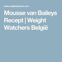 Mousse van Baileys Recept   Weight Watchers België