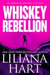 """(A Fun, Fast-Paced Mystery by New York Times and USA Today Bestselling, Award-Winning Author Liliana Hart! Romanceaholic: """"A perfect summer read...lighthearted and funny."""" Whiskey Rebellion has 4.3 Stars with 667 Reviews on Amazon)"""