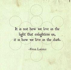 darkness enlightens us (if we survive it) | Lazuli