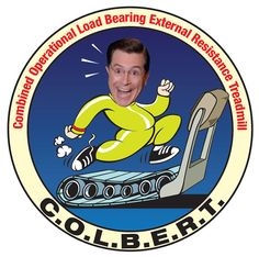 A NASA mission patch for a piece of exercise equipment on the ISS. NASA named it for Colbert. Nasa Patch, Nasa Missions, Fitness Facts, Athletic Trainer, Science Geek, The Daily Show, Stephen Colbert, Special Guest, Treadmill