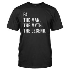 Pa. The Man. The Myth. The Legend.