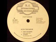 Fast Eddie* - Acid Thunder