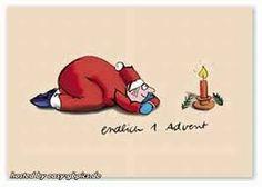 Bildergebnis für lustige sprüche zum 1 advent