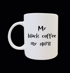 Harry potter My black coofee my spirit by semarsmesem on Etsy