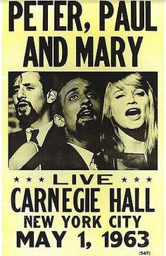Peter, Paul & Mary - 1963 - Carnegie Hall - Concert Poster