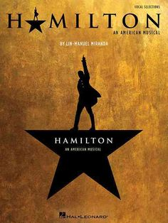 (Vocal Selections). 17 selections from the critically acclaimed musical based on Alexander Hamilton's biography which debuted on Broadway in August 2015 to unprecedented advanced box office sales. Our