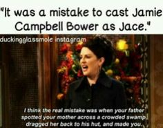 Jamie Campbell Bower makes a fantastic Jace. He was an up-and-coming young actor, not recognized for any major roles. The Mortal Instruments was a huge breakthrough for him. <3
