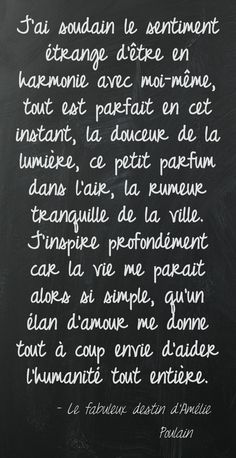 Quote from 'Le Fabuleux Destin d'Amélie Poulain' French Words, French Quotes, Some Words, More Than Words, Positiv Quotes, Jolie Phrase, Destin, Beautiful Words, Decir No